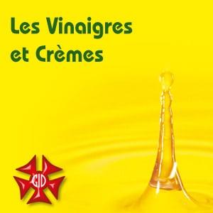 Les Vinaigres et les Crèmes